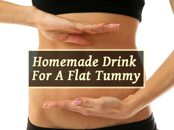Powerful Homemade Drink To Get A Flat Tummy