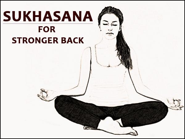 Sukhasana (Easy Pose) For A Stronger Back