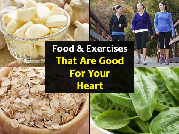 Food And Exercises Good For The Heart