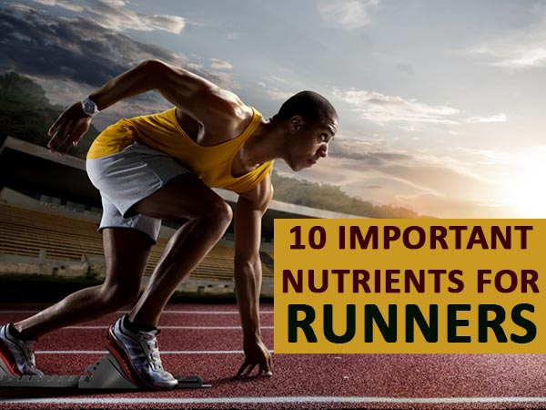 important nutrients runners need