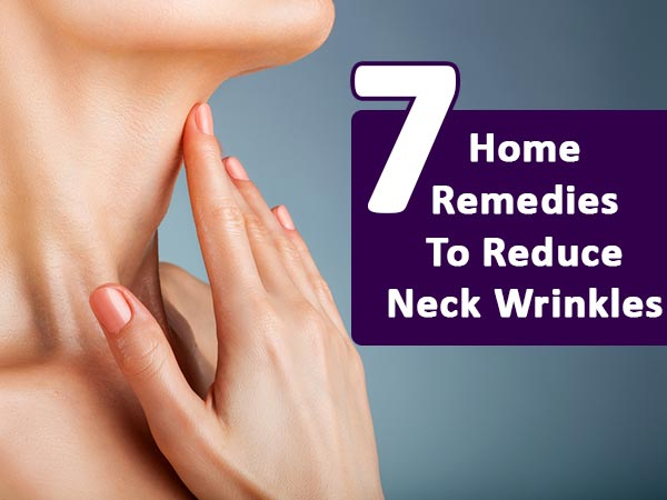 home remedies for neck wrinkles