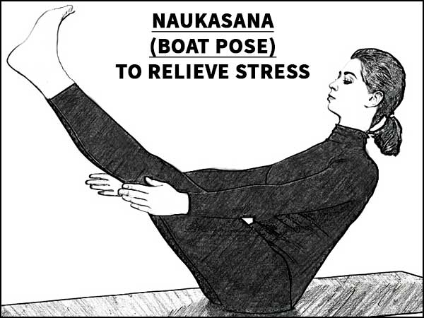 Naukasana (Boat Pose) To Relieve Stress