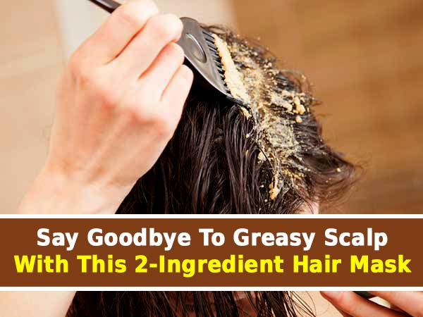 home remedies for greasy scalp