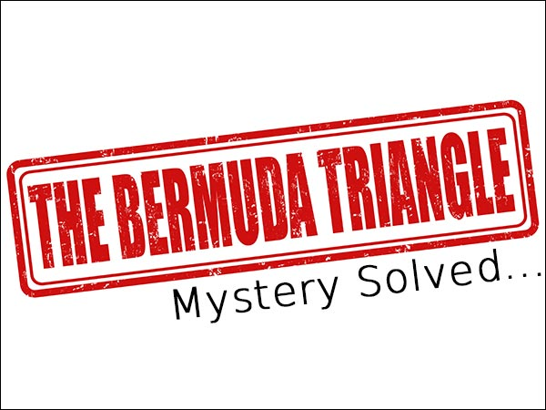 The Bermuda Triangle Mystery – Solved!