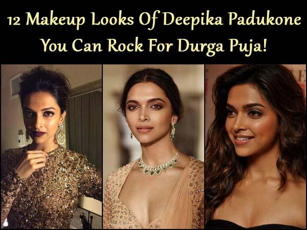 12 Makeup Looks Of Deepika Padukone You Can Rock For Durga Puja