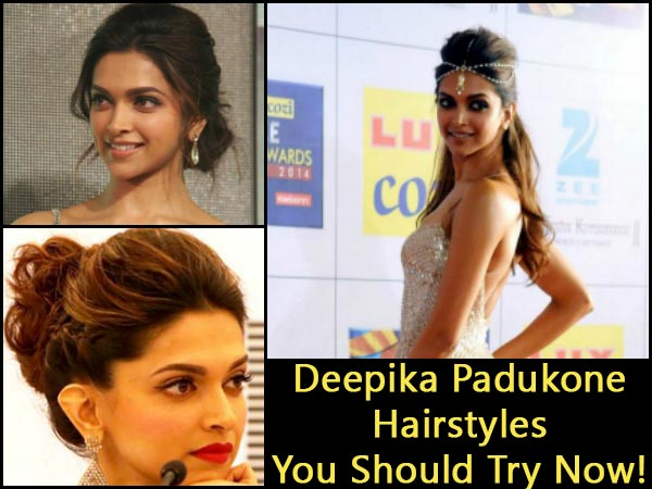 Deepika Padukone Hairstyles You Should Try Now!