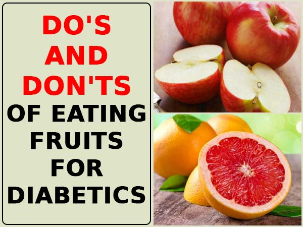 Do's And Don'ts Of Eating Fruits For Diabetics