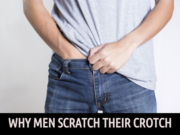 Do You Know Why Men Scratch Their Crotch