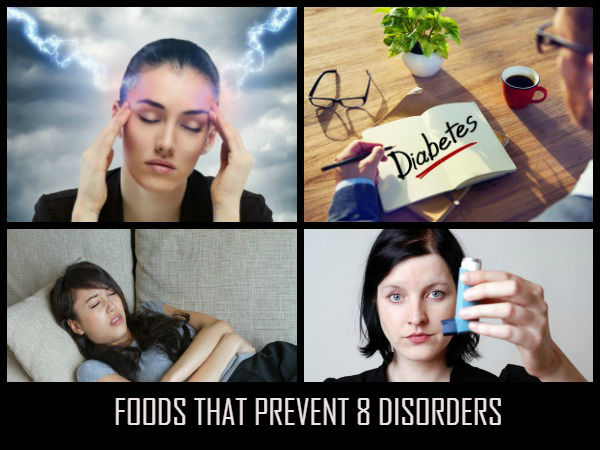 Foods That Prevent Disorders