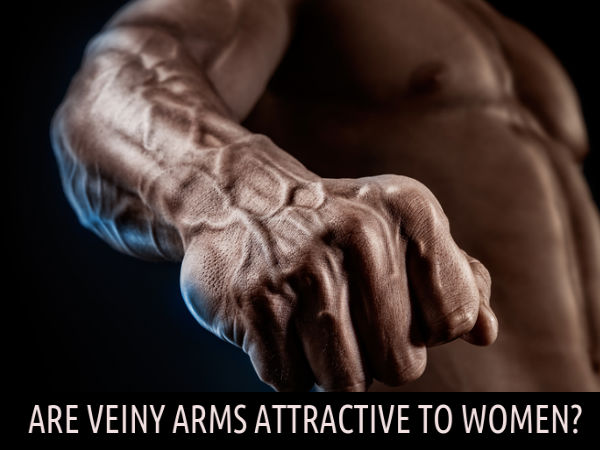 Why Women Love Veiny Arms