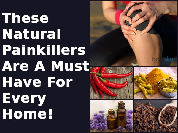 These Natural Painkillers Are A Must-Have For Every Home!