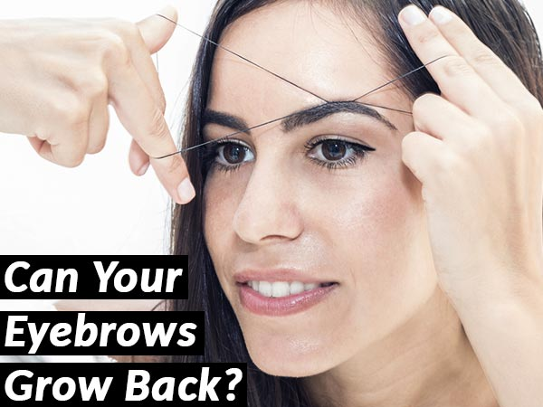 Can Your Eyebrows Grow Back? - Boldsky.com