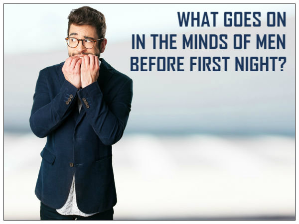 What A Man Thinks Before First Night
