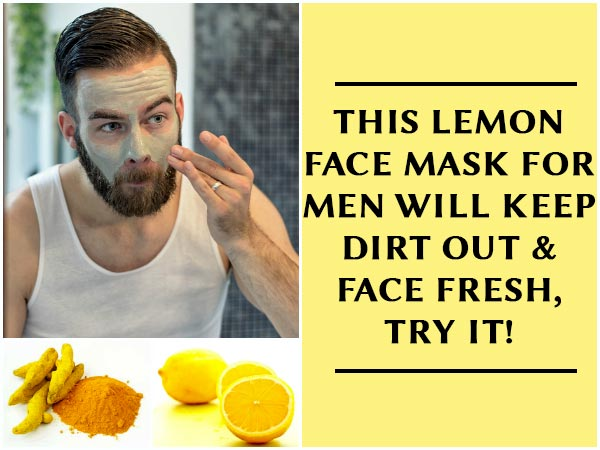 Face mask for men skin clearing face pack for men with lemon how here is a lemon face mask recipe for the gentlemen who like to keep the dirt off and face fresh solutioingenieria Choice Image