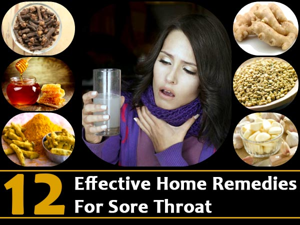 12 Effective Home Remedies For Sore Throat