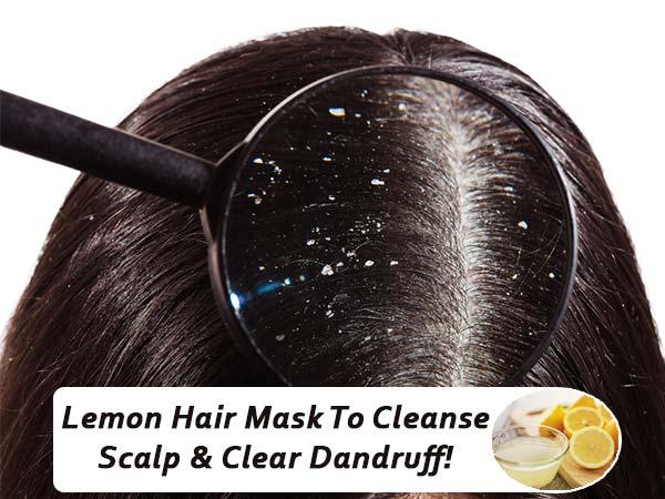 Lemon Hair Mask To Cleanse Scalp