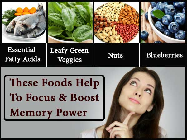 These Foods Help To Focus & Boost Memory Power