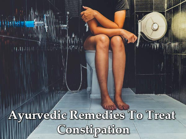 Best Ayurvedic Remedies To Get Relief From Constipation