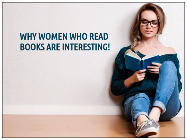 Reasons To Date A Woman Who Reads