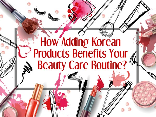 benefits of Korean beauty products