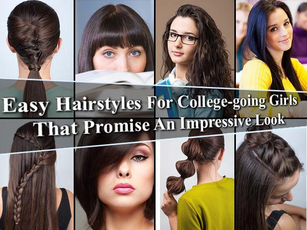 Easy Hairstyles For College Girls | Hairstyles For College Girls ...