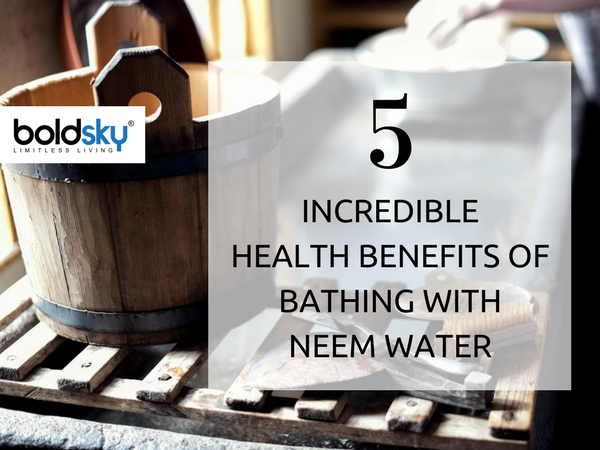 5 Incredible Health Benefits of Bathing with Neem Water