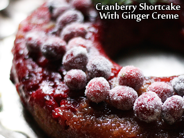 Cranberry Shortcake With Ginger Creme Recipe | Cranberry Shortcake Recipe