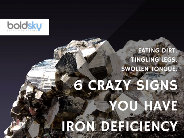 6 Crazy Signs You Have Iron Deficiency
