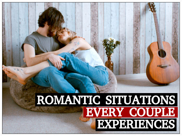 Romantic Situations Every Couple Can Relate To!