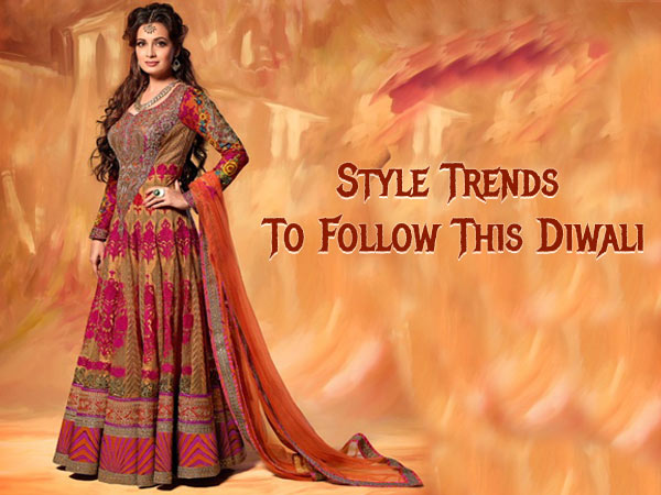 Style Trends To Follow This Diwali