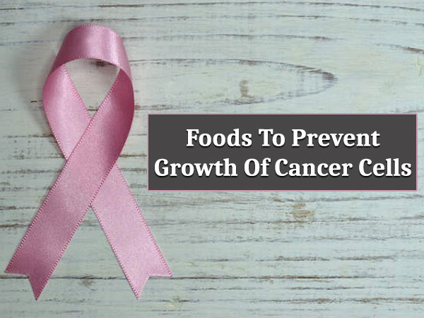 foods that stop cancer cell growth