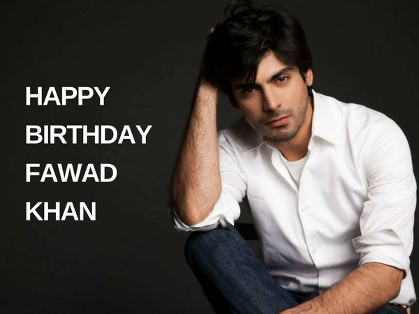 fawad khan birthday special