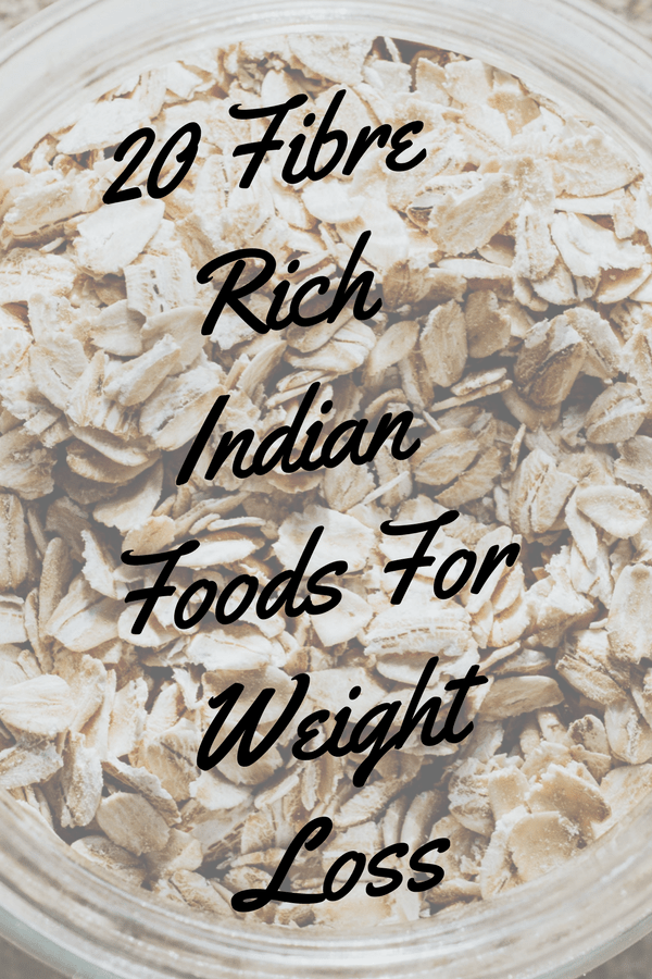 20 Fibre-rich Indian Foods For Weight Loss - Boldsky com