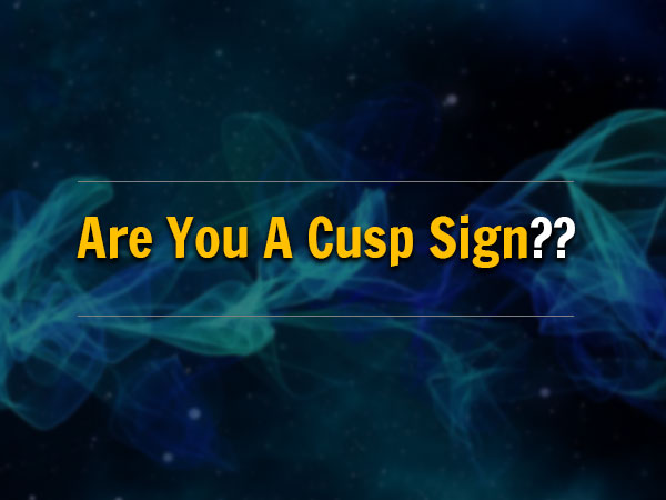 cusp and zodiac connection
