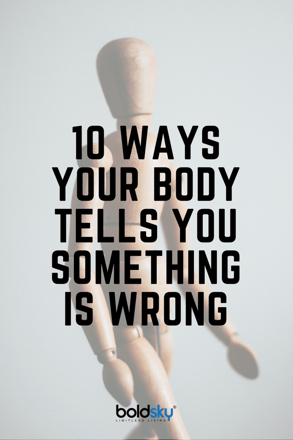 ways how your body tells you something is wrong