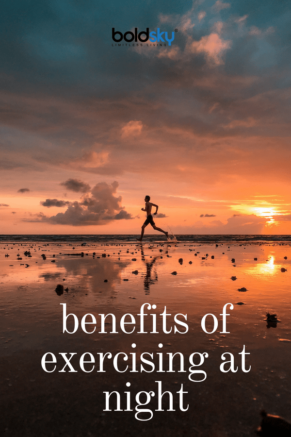 top 10 benefits of exercising at night