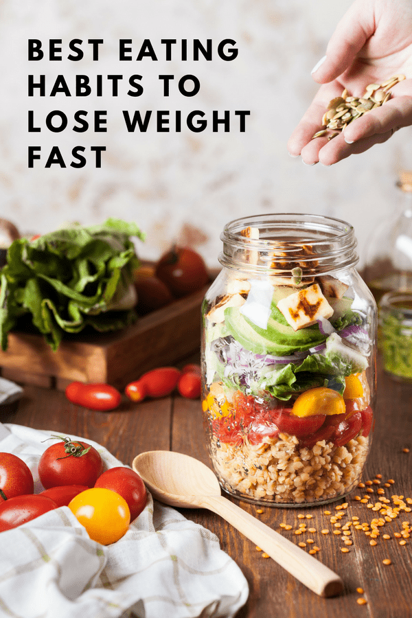 best eating habits to lose weight fast