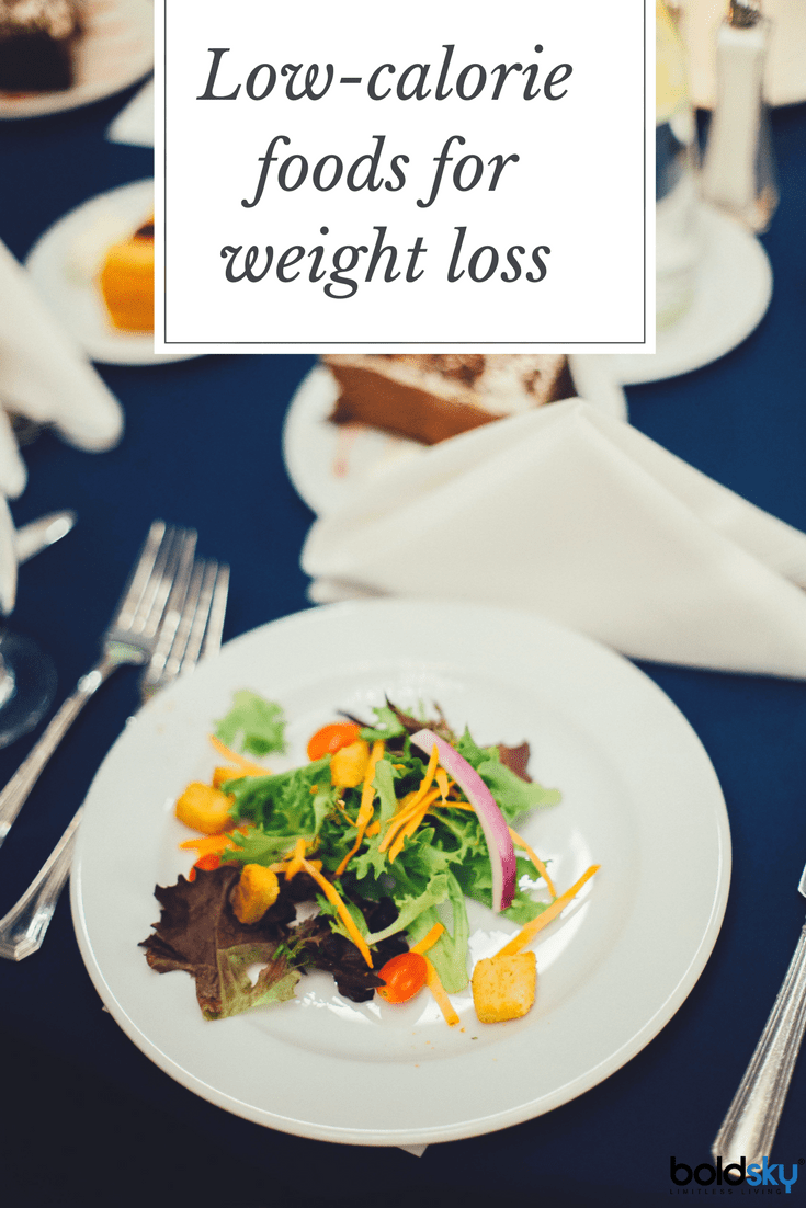 List Of Foods With Low Calories That Fill You Up