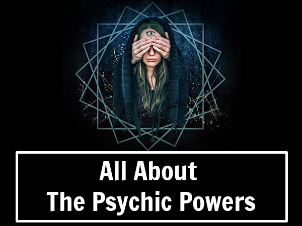 What Are Your Psychic Powers According To Your Zodiac Sign