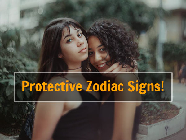 Zodiac Updates: Signs That Are Super Protective Of Their Friends