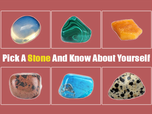 Personality Test: Pick A Stone And Know About Yourself
