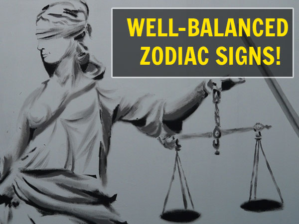 Zodiac: People Who Are Well Balanced