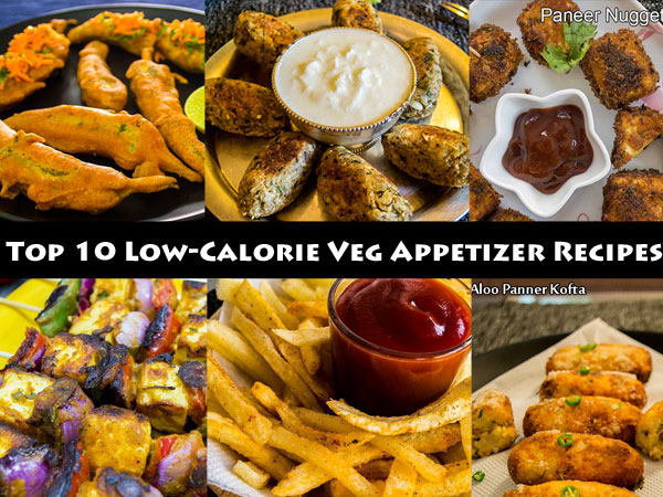 Top 10 low-calorie veg appetizer recipes