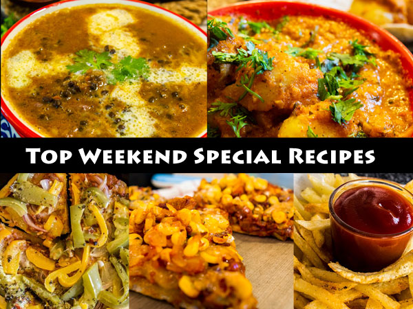 top weekend special recipes