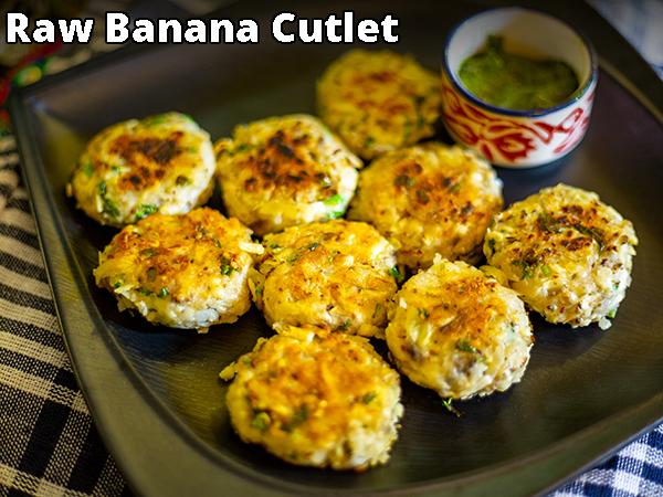 Raw Banana Cutlet Recipe
