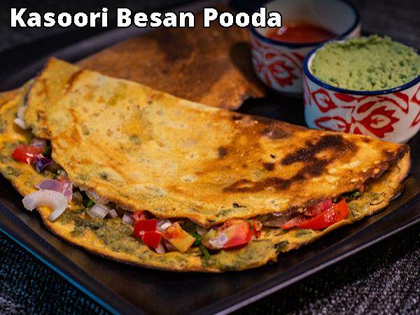 Kasoori Besan Pooda Breakfast Recipe