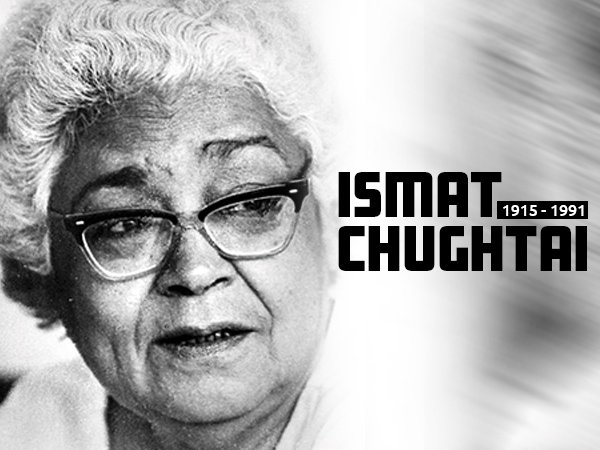Remembering Ismat Chughtai On Her 104th Birth Anniversary: Inspirational Quotes