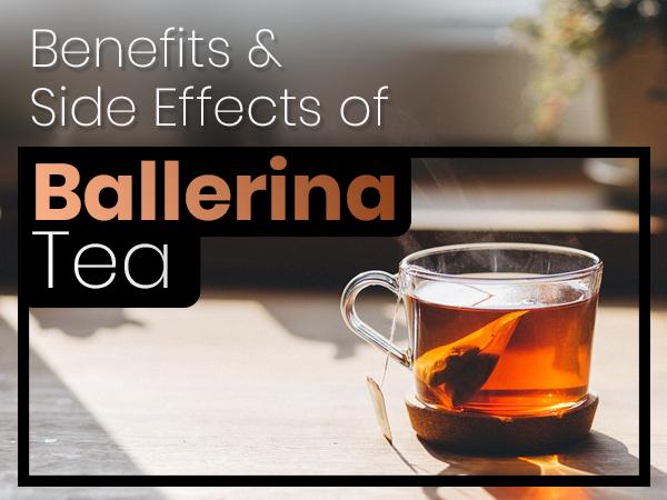 A Ballerina Tea 6 csodálatos egészségügyi előnye
