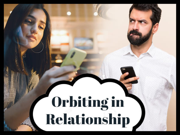 What Is Orbiting In Relationship?