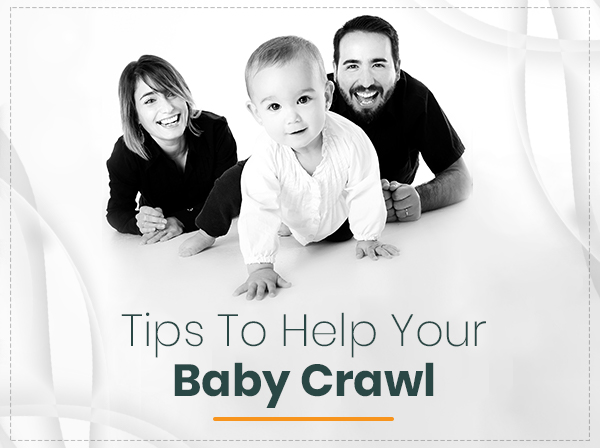 Ways In Which You Can Encourage Your Baby To Crawl